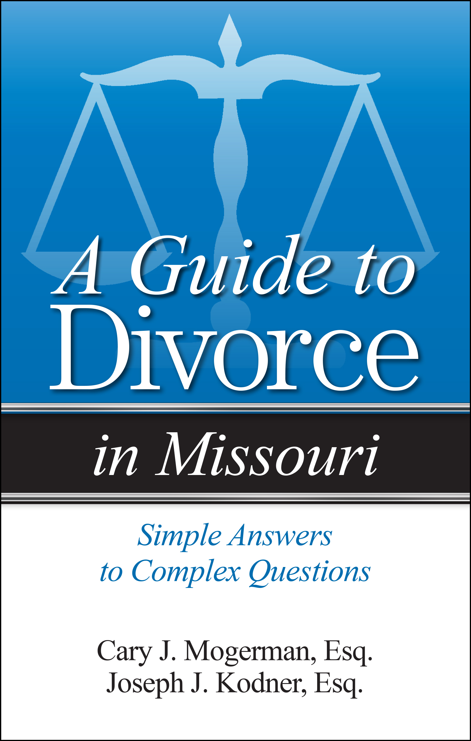 A Guide to Divorce in in Missouri