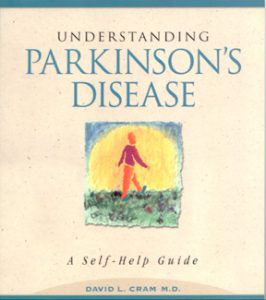 Cover for first edition of Understanding Parkinson's Disease